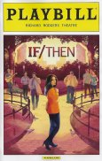 Playbill If Then