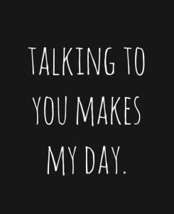 talking-to-you-makes-my-day-815489